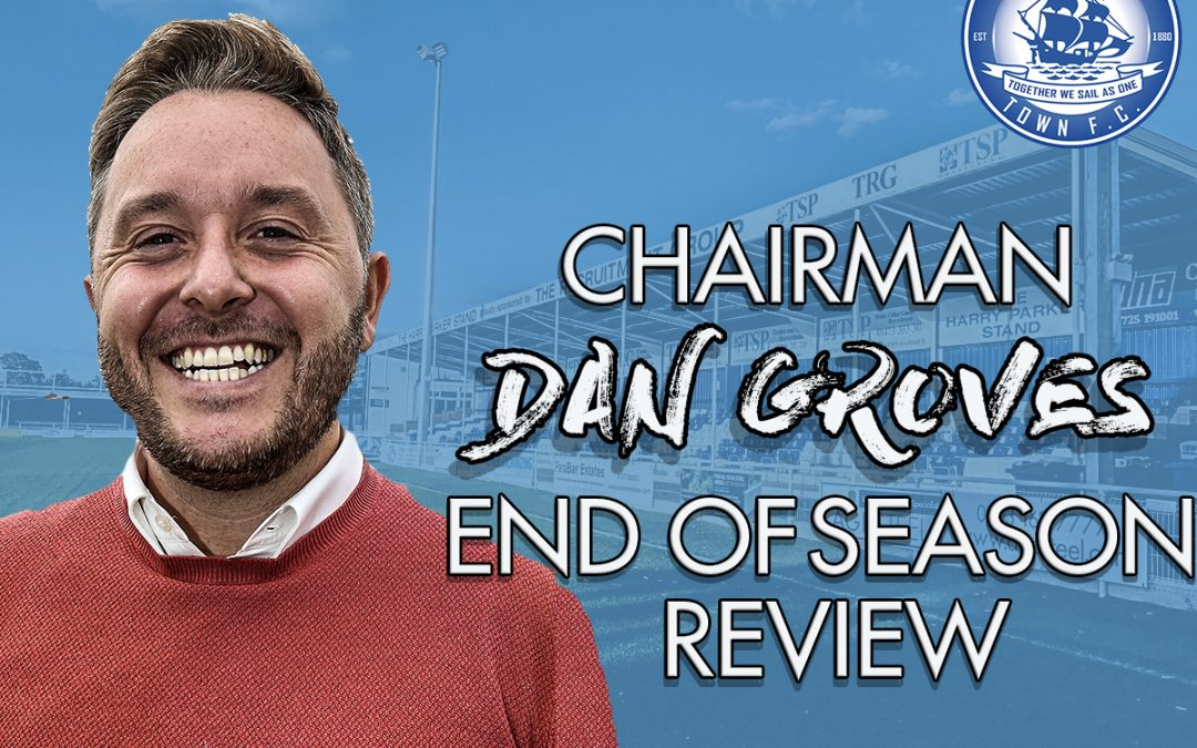 Chairman Dan Groves | End of season review