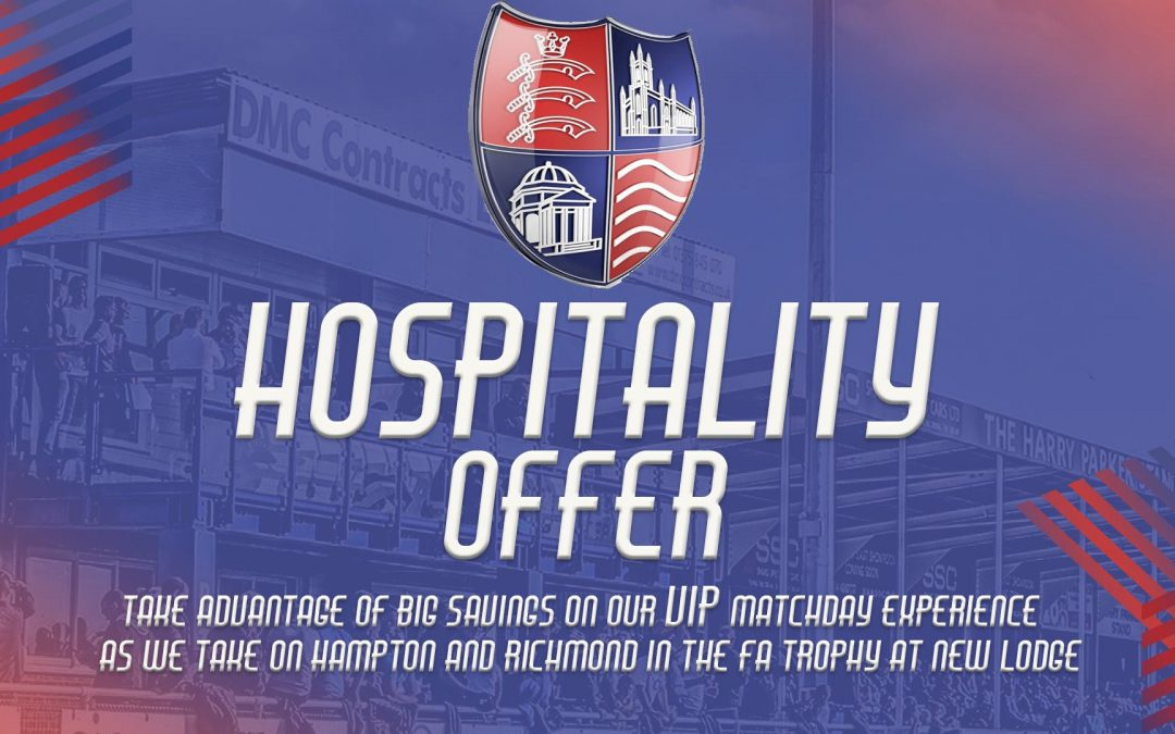 Enjoy a discounted VIP matchday experience as Billericay host Hampton & Richmond in the FA Trophy!
